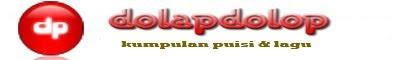 dolapdolop | kumpulan puisi dan lagu