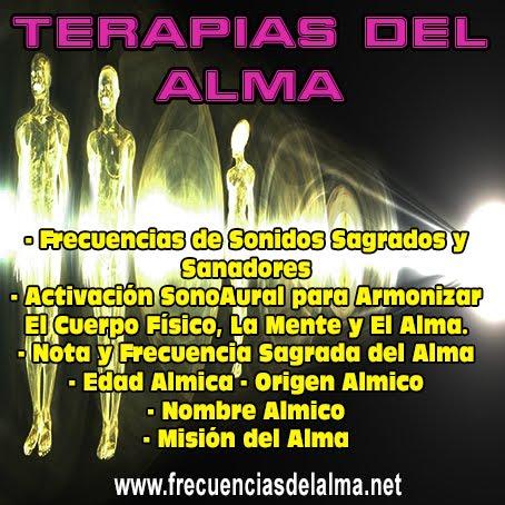 TERAPIAS DEL ALMA: FRECUENCIAS SAGRADAS DEL ALMA