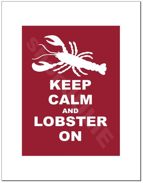 Keep+Calm+an+LOBSTER+On.jpg