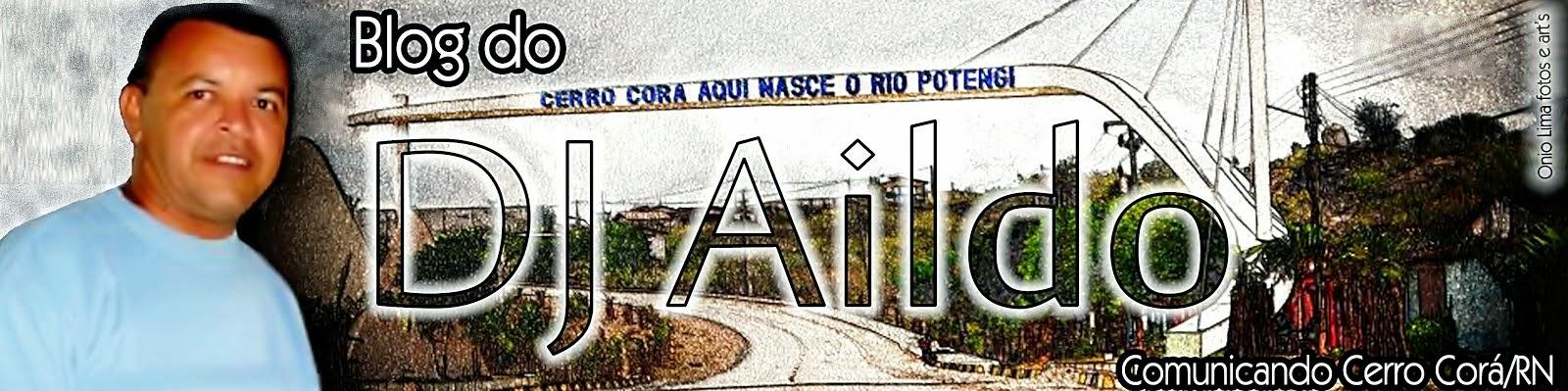 DJ AILDO