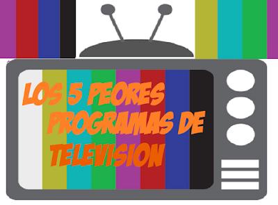 Los 5 peores programas de Tv. El #4 es peor que el de Laura Bozzo.