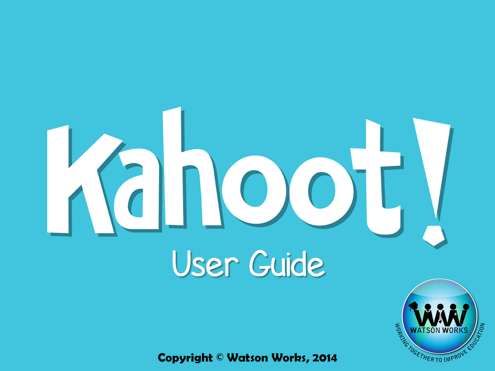 http://www.teacherspayteachers.com/Product/Kahoot-Teacher-User-Guide-1471404