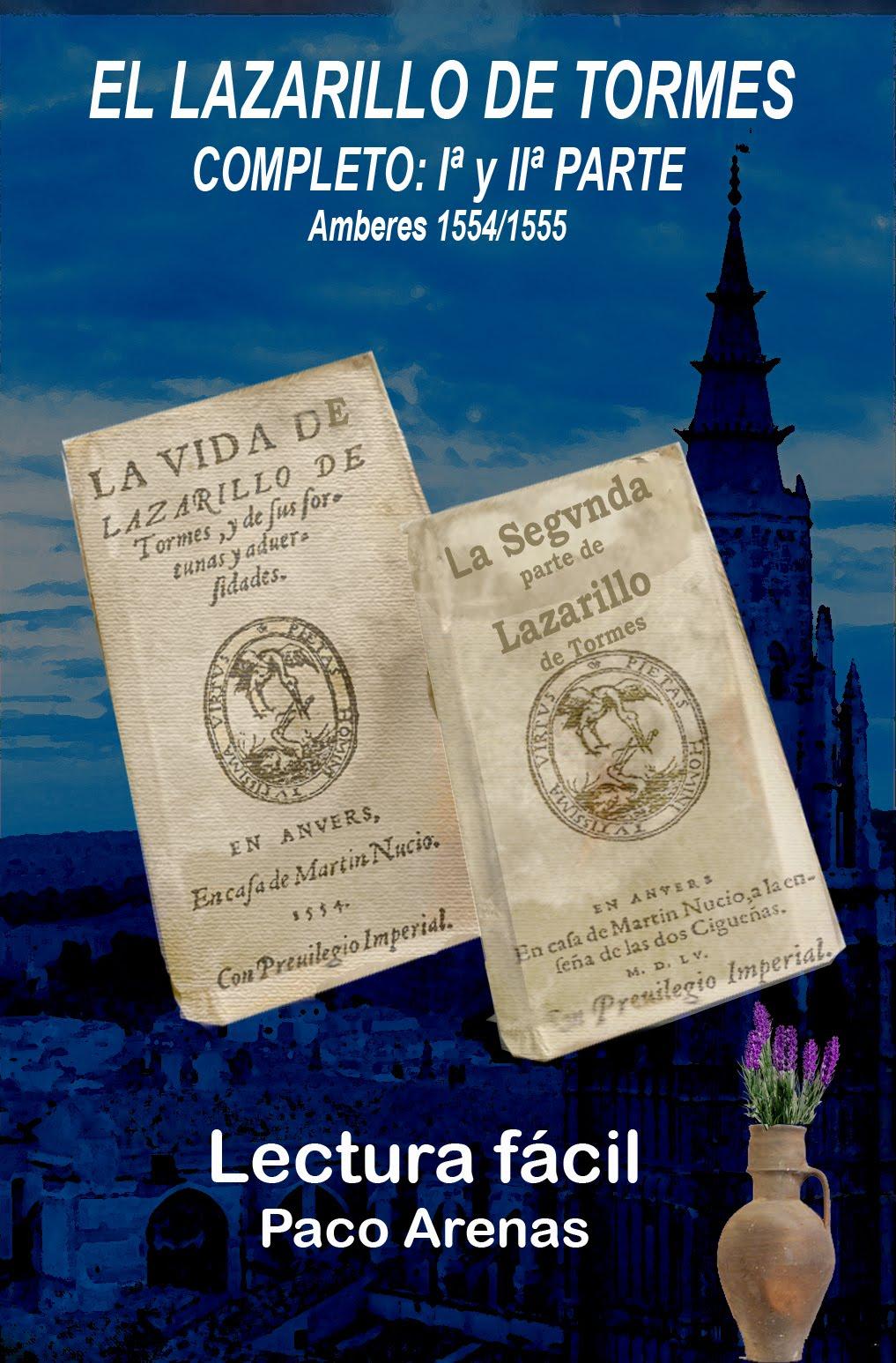 EL LAZARILLO DE TORMES COMPLETO I Y II PARTE Amberes 1554/1555