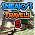 Sneaky's Travels 5