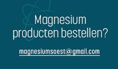 Magnesium producten bestellen?