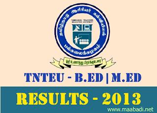 Tamil Nadu TNTEU B.Ed Results 2013   TNTEU M.Ed Results 2013 at www.tnteu.in