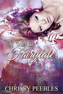My Haunted Fairytale (Book 2 of The Enchanted Castle Series)