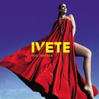 Ivete Sangalo – Real Fantasia 2012