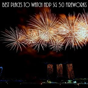 Best Places to Watch NDP Fireworks