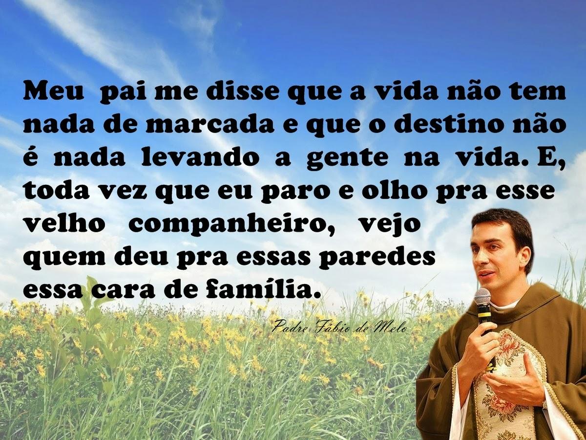 Mensagem de reflexão , Padre Fábio de Melo