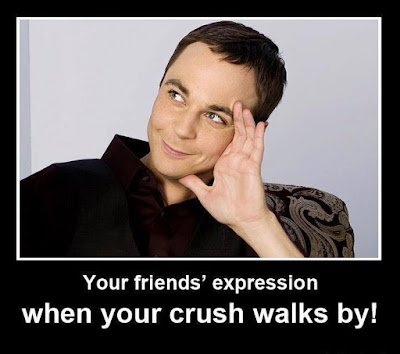 Your friends' expression when your crush walks by!