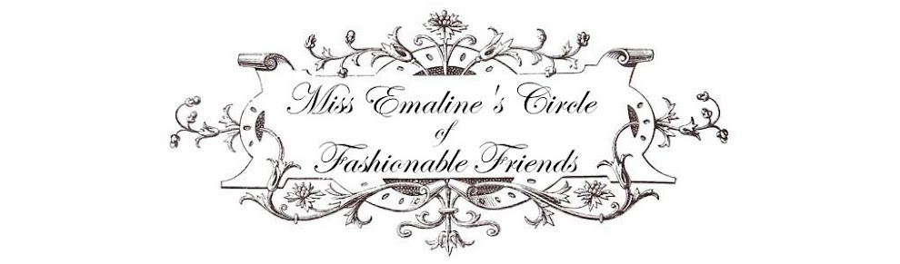 Miss Emaline's Circle of Fashionable Friends