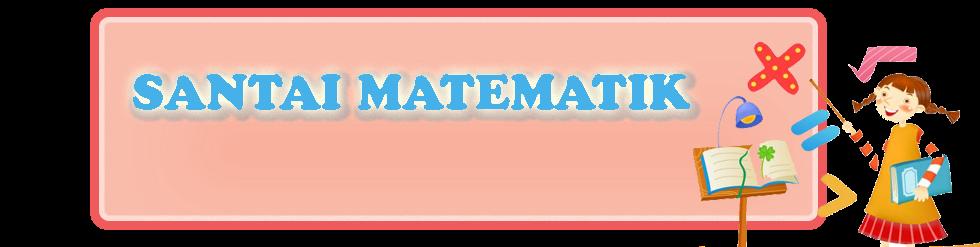 Santai Matematik