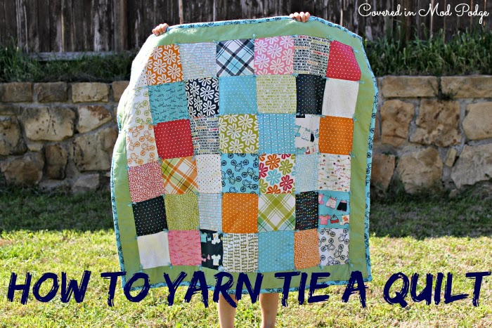 Covered in Mod Podge: How to Yarn Tie a Quilt {or busting out old ... : tie a quilt - Adamdwight.com