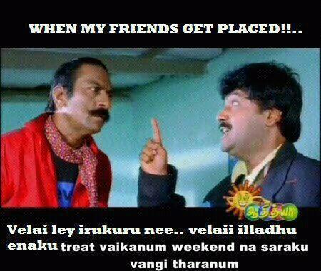 Types Of Love Comedy Image My Reaction In Tamil Font When My Friends Get Placed In Company