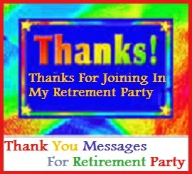 Thank You Messages For Retirement Party Sample Notes Wordings