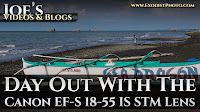 A Day Out With The Canon EF-S 18-55mm f/3.5-5.6 IS STM Lens | Joe's Videos & Blogs