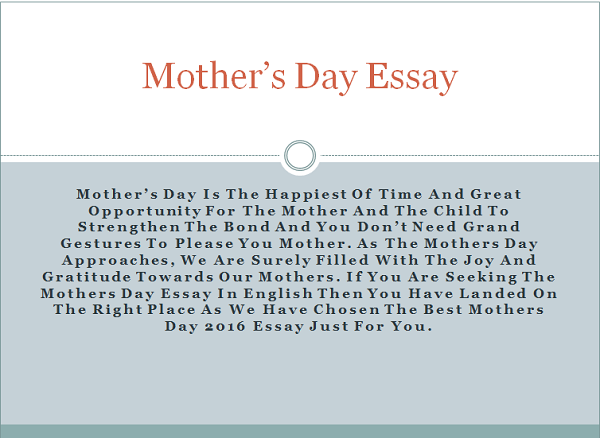 write essay about mother This means you must write with an audience in mind dinty w moore shares tips on how to write a reader-friendly essay  essay seven years ago, my mother wrote.