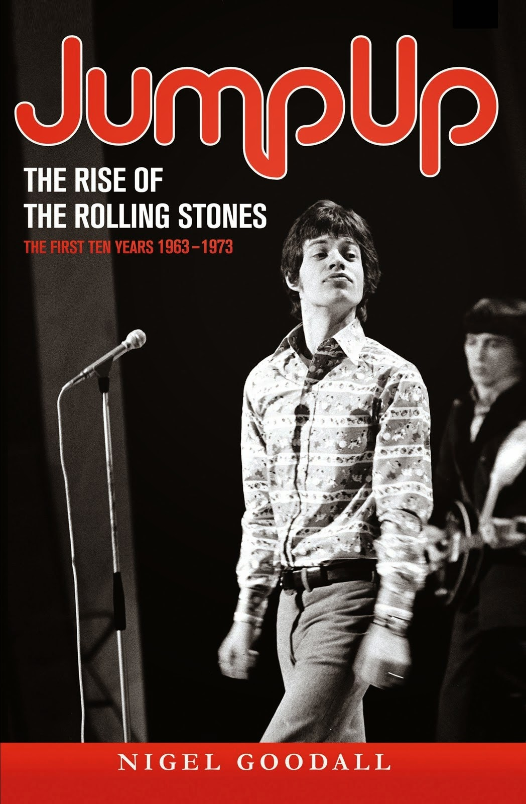 Jump Up - The Rise of the Rolling Stones 1963-1973