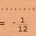 The sum of 1 + 2 + 3 + 4 + 5 + ... until infinity is somehow -1/12