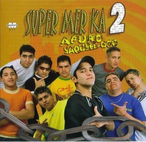 Descargar SuperMerk2 - A Puro Saqueo (2005)