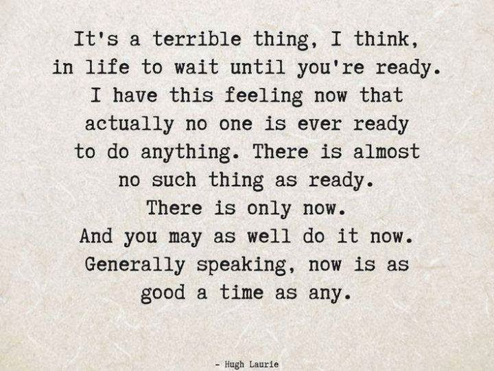 travel quotes, best travel quotes, it's a terrible thing to wait until quote