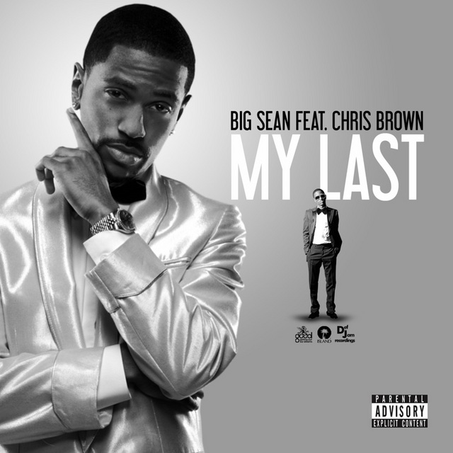 Big Sean My Last Lyrics