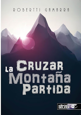 "Novela ""Cruzar la montaña partida"""