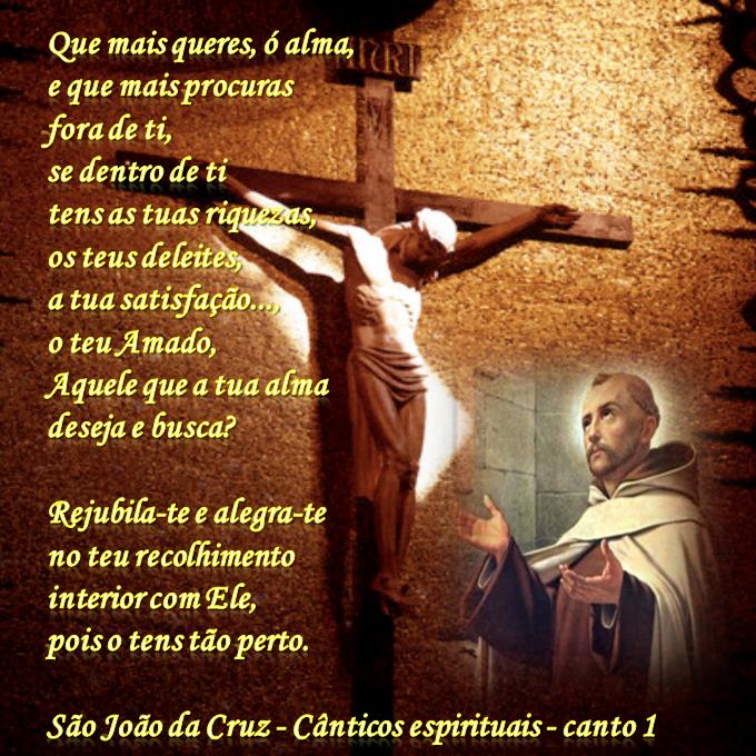 Somos Do Bem São João Da Cruz Santo E Doutor Da Igreja