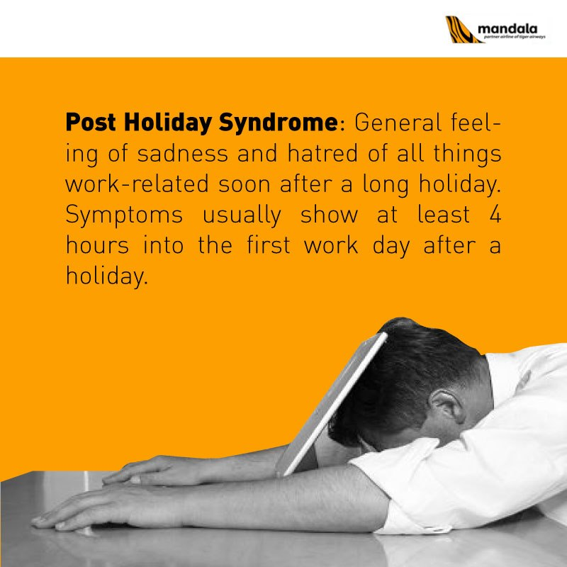 Post Holiday Syndrome