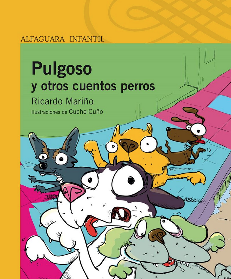 PULGOSO Y OTROS CUENTOS PERROS - Alfaguara