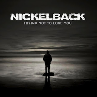 Nickelback - Trying Not To Love You Lyrics