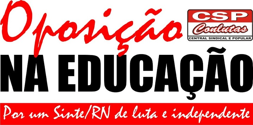 OPOSIÇÃO NA EDUCAÇÃO - EDUCADORES EM LUTA