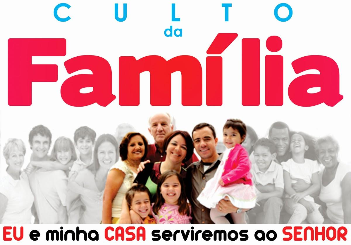 CULTO DA FAMILIA