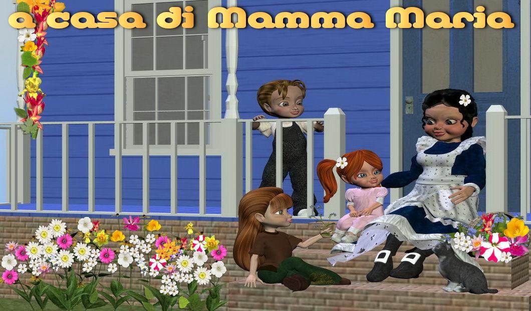 A casa di Mamma Maria