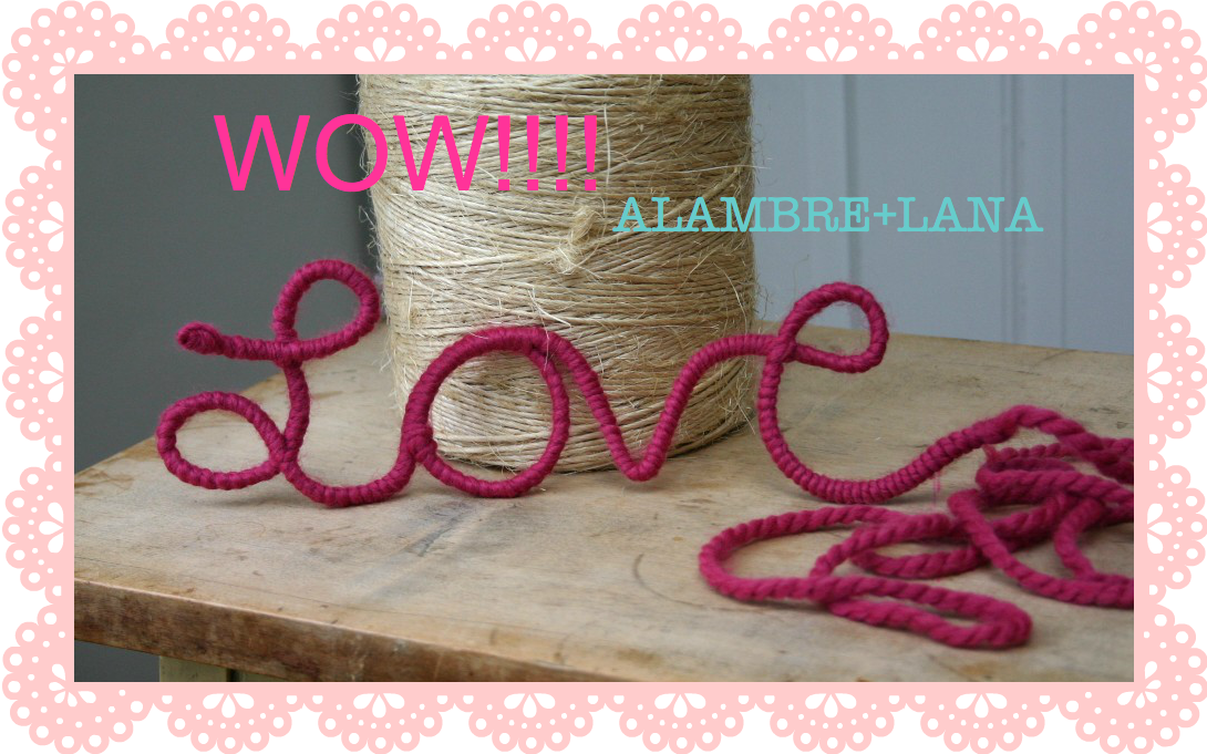 WIRE AND YARN LOVE WORD PALABRA LOVE EN ALAMBRE Y LANA