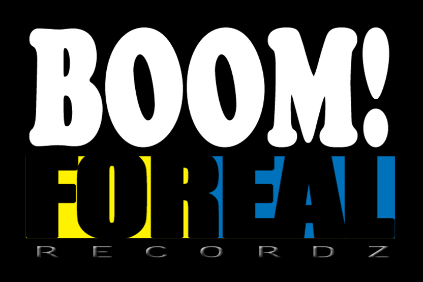 BOOM! FOREAL RECORDZ
