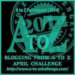 Blogging A-Z Challenge 2014