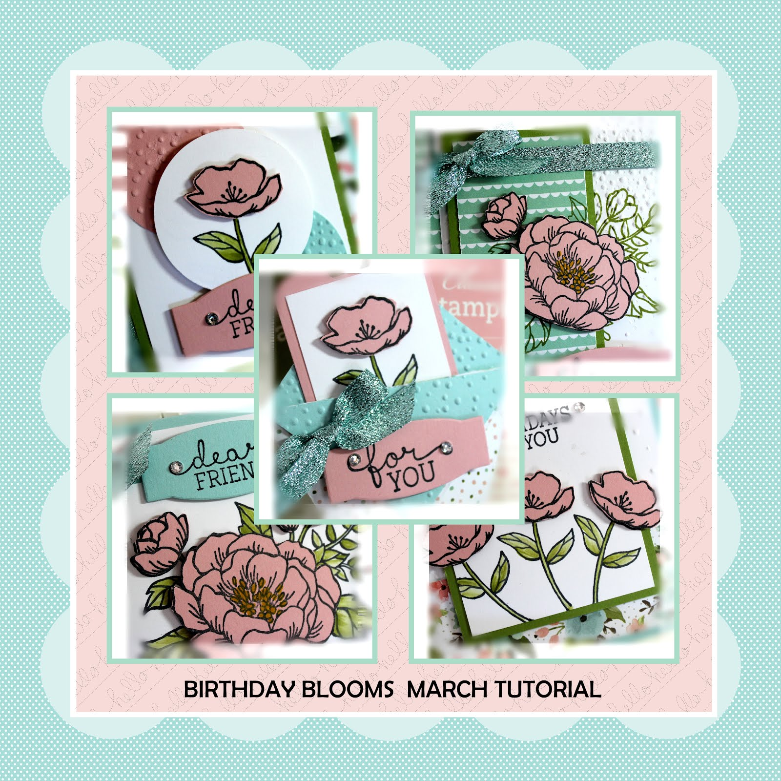 March 2016 Birthday Blooms Tutorial
