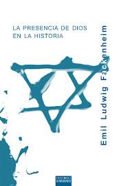 LA PRESENCIA DE DIOS EN LA HISTORIA - EMIL L. FACKENHEIM