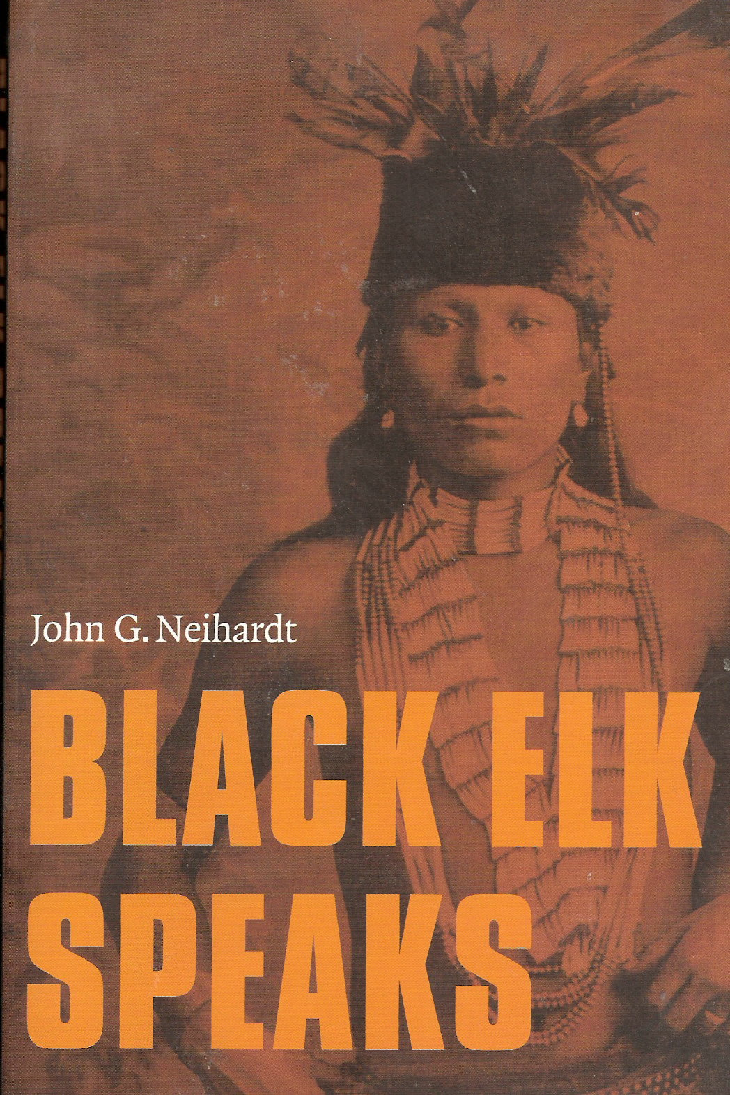 black elk speaks 2 essay Black elk speaks, the story of the oglala lakota visionary and healer nicholas black elk (1863–1950) and his people during momentous twilight years of the nineteenth century, offers readers much more than a precious glimpse of a vanished time.