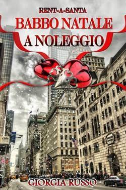 http://www.amazon.it/Babbo-Natale-noleggio-rent---santa-ebook/dp/B00GYZ8R3C/ref=sr_1_1?ie=UTF8&qid=1389718281&sr=8-1&keywords=giorgia+russo