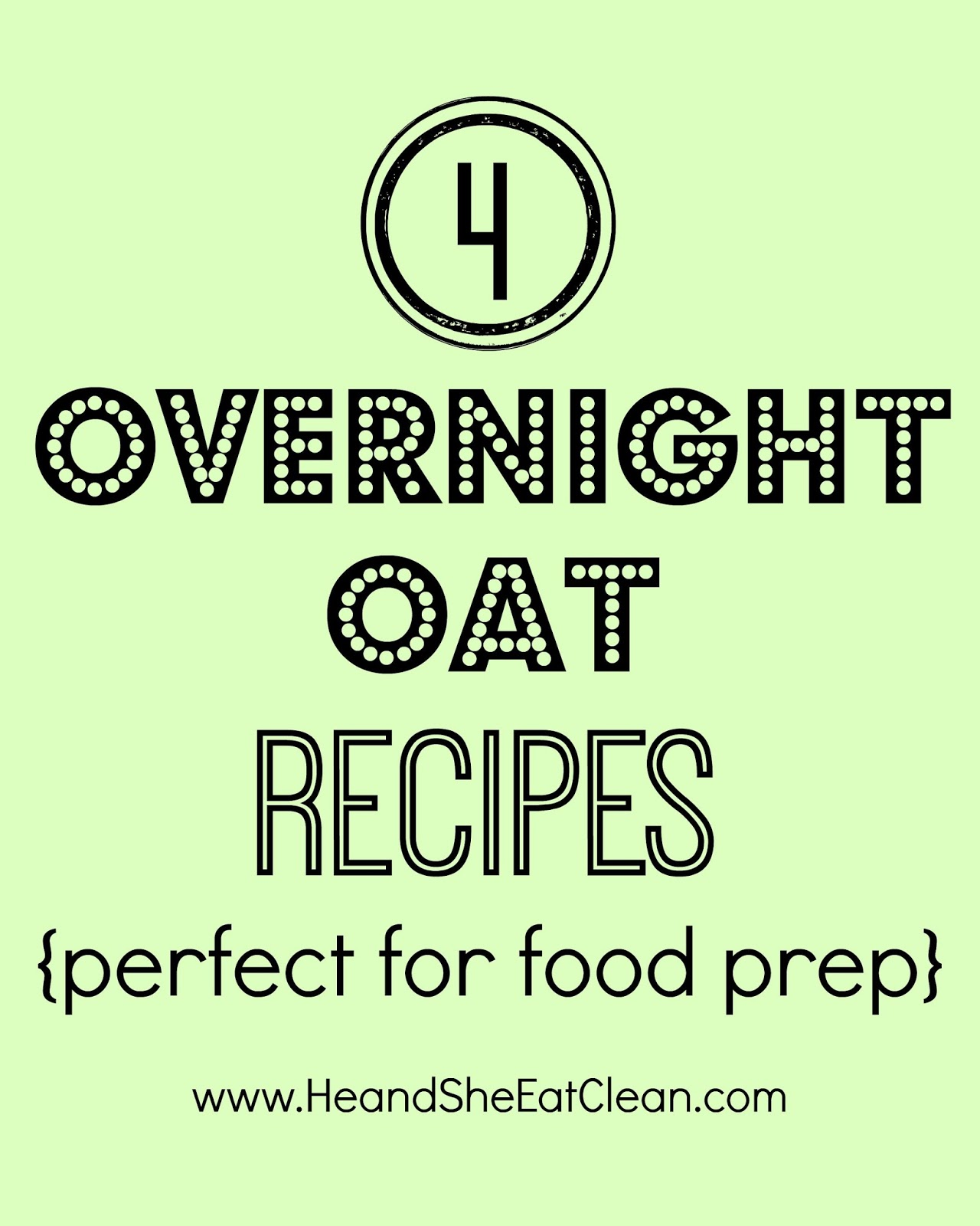 4 Overnight Oat Recipes {Perfect For Food Prep}