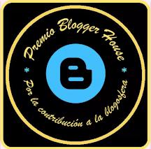 Premio Blogger House concedido por Yayone Guereta