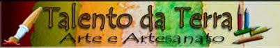 Talento da Terra - Artesanato e Arte
