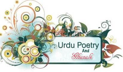 Urdu Shairy | Urdu Ghazals | Famous Poets | Love Poetry