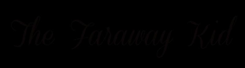 The Faraway Kid