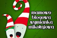 http://dzieciowo-nam.blogspot.com/2013/10/mamowo-blogowa-wymianka-mikoajowa.html?showComment=1382641769483#c4888515059476162195