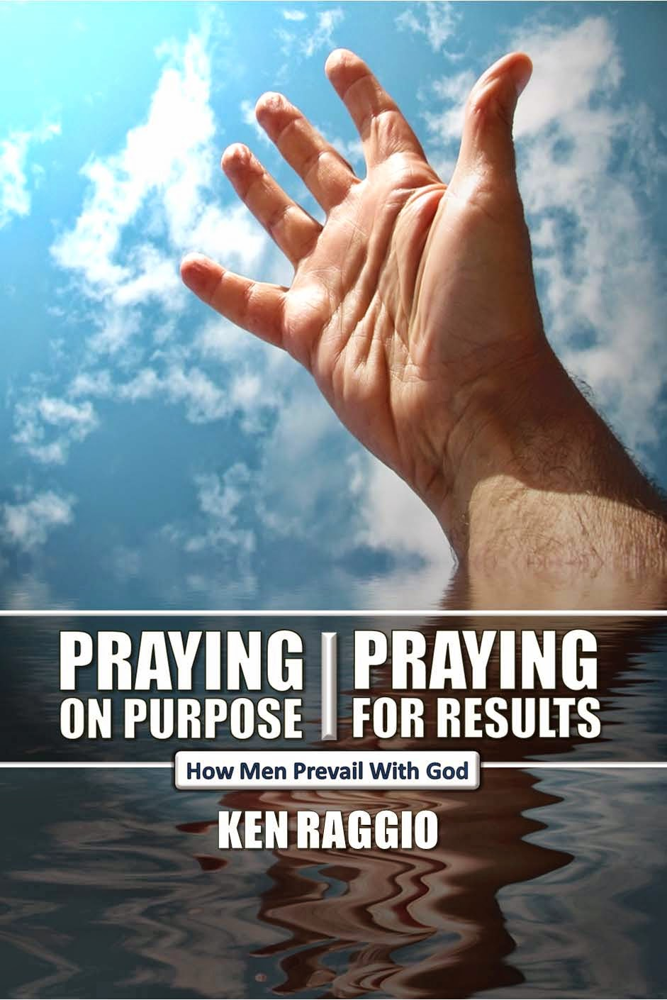 PRAYING ON PURPOSE