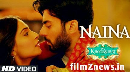 Naina Video from  Khoobsurat (2014) - Sonam Kapoor, Fawad Khan